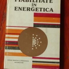 carte --- Fiabilitate in energetica de V. I. Nitu si C. Ionescu - 1980 / 270 pag