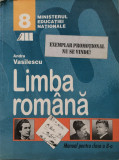 LIMBA ROMANA MANUAL PENTRU CLASA A 8-A - Andra Vasilescu, Clasa 8, All