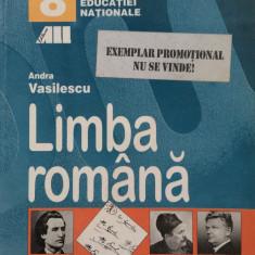 LIMBA ROMANA MANUAL PENTRU CLASA A 8-A - Andra Vasilescu - Manual scolar, Clasa 8, All