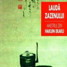 Maestrul Zen Hakuin Ekaku - Lauda Zazenului - Carti Budism