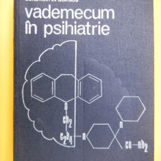 VADEMECUM IN PSIHIATRIE Constantin Gorgos - Carte Psihiatrie