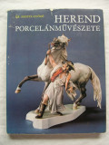 Portelanul   din  Herend  -  Dr. Sikota  Gyozo  (limba maghiara)  238 pagini