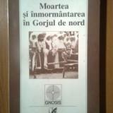 Ernest Bernea - Moartea si inmormantarea in Gorjul de nord (Cartea Romaneasca) - Carte Sociologie