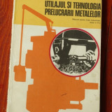 Manual scolar - Utilajul si tehnologia prelucrarii metalelor - clasa X - 1977 !!, Clasa 10, Alte materii