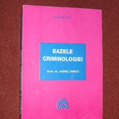 Aurel Dincu - Bazele criminologiei