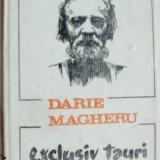 DARIE MAGHERU - EXCLUSIV TAURI (POEM CINIC) [EDITURA ARANIA, BRASOV - 1991] - Carte poezie