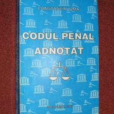 Codul penal adnotat - Constantin Sima - Carte Drept penal