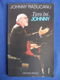 JOHNNY RADUCANU - TARA LUI JOHNNY - BUCURESTI - 2005