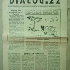 ZIAR DIALOG. 22 - REVISTA INDEPENDENTA STUNDENTEASCA A.S.E. - IULIE 1990