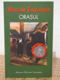 ORASUL -WILLIAM FAULKNER, Rao, 2005