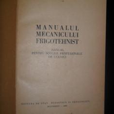 Manualul mecanicului frigotehnist ,1959