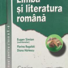 LIMBA SI LITERATURA ROMANA MANUAL PENTRU CLASA A X-A - Eugen Simion - Manual scolar corint, Clasa 10, Corint