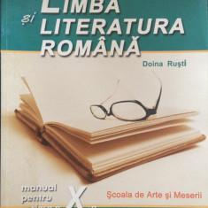 LIMBA SI LITERATURA ROMANA MANUAL PENTRU CLASA A X-A - Doina Rusti - Manual scolar niculescu, Clasa 10, Niculescu