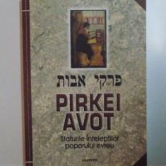 SFATURILE INTELEPTILOR POPORULUI EVREU de PIRKEI AVOT, 2004 - Carti Crestinism