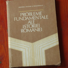 carte --- Probleme fundamentale ale istoriei romaniei - 1983 - 216 pagini !!!