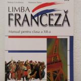 LIMBA FRANCEZA -MANUAL CLASA A XII- A .STELUTA COCULESCU,MARIOARA SIMA
