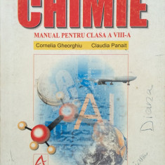 CHIMIE MANUAL PENTRU CLASA A VIII-A - Cornelia Gheorghiu, Claudia Panait - Manual scolar, Clasa 8, All