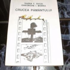 Crucea Pamantului - Vasile Suciu