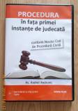 Procedura in fața primei instanțe de judecată