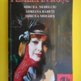 FEMEIA IN ROSU Mircea Nedelciu - Roman, Anul publicarii: 1997