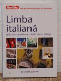 LIMBA ITALIANA,GHID DE CONVERSATIE CU DICTIONAR BILINGV (BERLITZ)