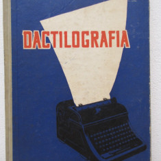 DACTILOGRAFIA (MANUAL PENTRU SCOLILE TEHNICE)