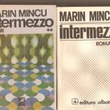 Marin Mincu - INTERMEZZO * 2 vol. - Roman, Anul publicarii: 1984