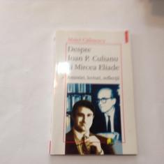 Despre Ioan P. Culianu  Mircea Eliade. Amintiri, Lecturi, Matei Calinescu