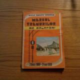MERSUL TRENULUI DE CALATORI * 29 mai 1988 - 27 mai 1989