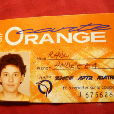 Legitimatie - Carte Orange veche - Card transport incusiv caile Ferate Franceze - Cartela telefonica straina