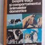Despre viata si comportamentul animalelor domestice - Erich Kolb / R1F - Carti Zootehnie