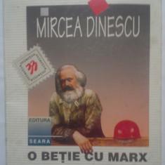 MIRCEA DINESCU - O BETIE CU MARX - Carte poezie