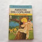 AMINTIRI DIN COPILARIE DE ION CREANGA, EDITURA ION CREANGA, RF3/2 - Carte de povesti