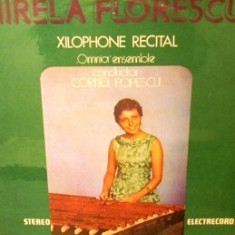 Mirela florescu xilofon Xilophone Recital disc vinyl lp Muzica Clasica electrecord, VINIL