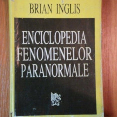 ENCICLOPEDIA FENOMENELOR PARANORMALE de BRIAN INGLIS - Carte ezoterism