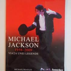 MICHAEL JACKSON (1958 - 2009), VIATA UNEI LEGENDE de MICHAEL HEATLEY - Muzica Dance
