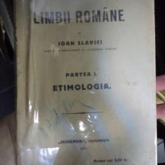 GRAMATICA LIMBII ROMANE de IOAN SLAVICI, BUC. 1914 - Carte veche