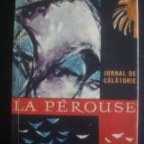 LA PEROUSE * JURNAL DE CALATORIE - Carte de calatorie