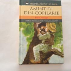 AMINTIRI DIN COPILARIE DE ION CREANGA, EDITURA ION CREANGA, RF7/4 - Carte de povesti