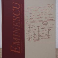 MANUSCRISELE MIHAI EMINESCU VOL. X, PARTEA A DOUA - Carte de lux