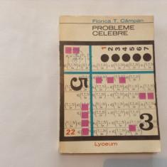 Probleme celebre din istoria matematicii Florica T Campan{prima editie}