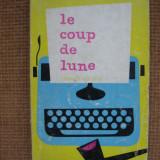 Georges Simenon - Le coup de lune (in limba franceza) - Carte in franceza