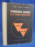 I.VASILE - TEHNOLOGIA SUDARII SI A TAIERII METALELOR - BUCURESTI - 1958