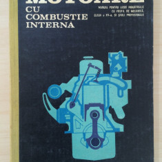 MOTOARE CU COMBUSTIE INTERNA. MANUAL PENTRU CLASA A XII - M. Sechi, I. Serban - Carti auto