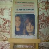 """Regine Andry - O femeie singura """"A663"""" - Roman"""