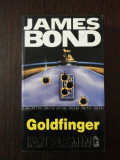 JAMES BOND - GOLDFINGER -- Ian Fleming -- 2000, 315 p.