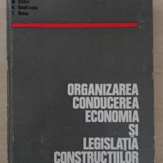 ORGANIZAREA CONDUCEREA ECONOMIA SI LEGISLATIA CONSTRUCTIILOR - E. Beiu, I. Rados