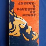 GEORGE SBARCEA - JAZZUL,O POVESTE CU NEGRI * MIC DICTIONAR AL JAZZULUI - 1974