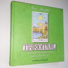 Tarotul - Un strop de intelepciune pentru fiecare zi Autor : Hojo Banzhaf - Carte Hobby Paranormal
