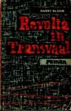Harry Bloom - Revolta in Transvaal, 1963
